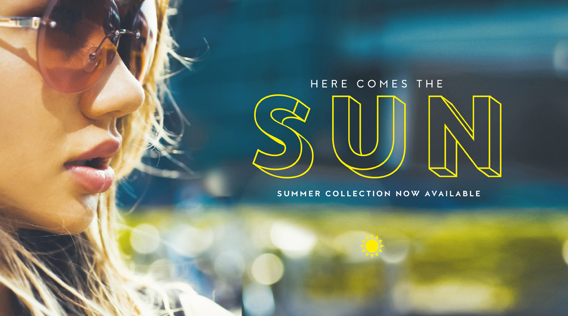 Here Comes The Sun - Summer Collection Now Available