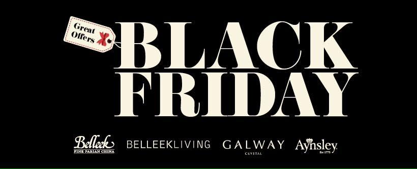 Belleek Living Black Friday Offers!