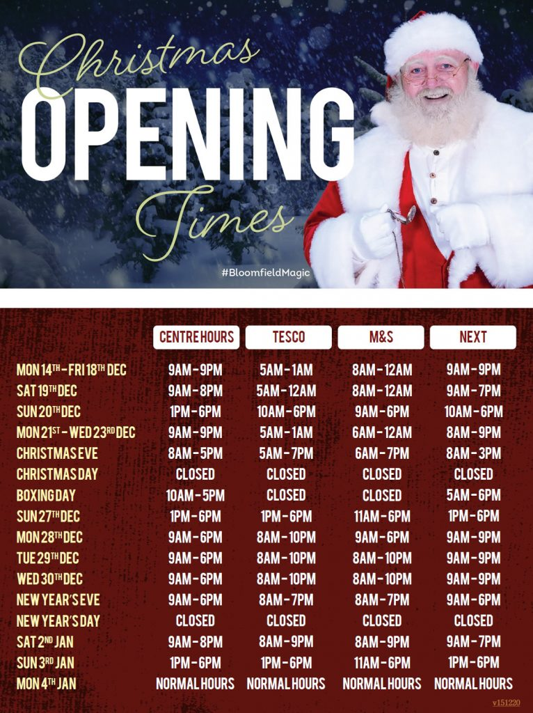 Bloomfield Christmas Opening Hours